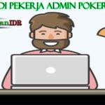 Cara Jadi Pekerja Admin Agen Poker Online Dan Membuka Rahasia Gambling Online