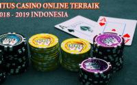 Situs Casino Online Terbaik Dan Terpercaya Tahun 2019 Di Indonesia
