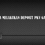 Kesulitan Dalam Deposit Pkv Games? Ini Caranya