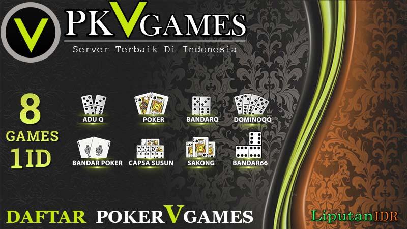 Daftar Pkv Games | Poker V Games Server Terbesar & Terpercaya di Indonesia