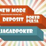 Telah Hadir!!! Situs Judi Poker Deposit Via Pulsa Jagadpoker