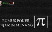 Belajar Rumus Poker Terbaru Yang Dijamin Memperbesar Kemenangan